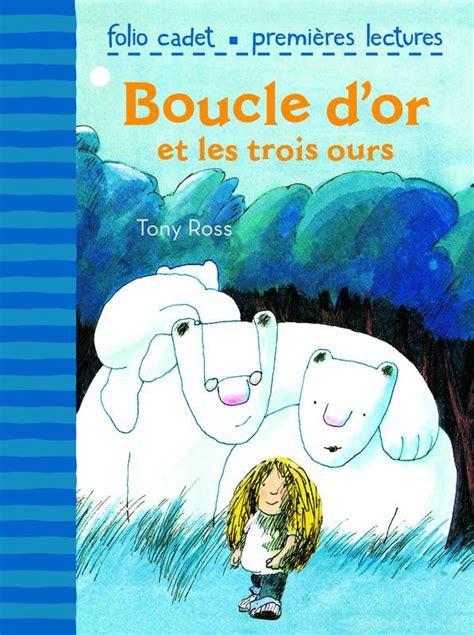 trois contes folio plus 2070304108 livre boucle d or et les trois ours tony ross gallimard jeunesse folio cadet premi 232 res