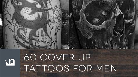 cover up tattoos for men 60 cover up tattoos for