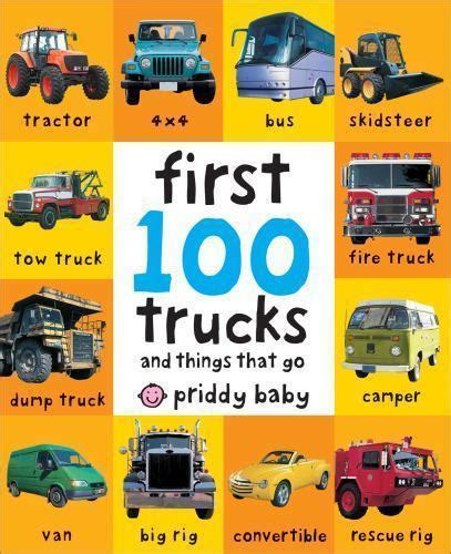My Things That Go 100 trucks roger priddy children s new board book