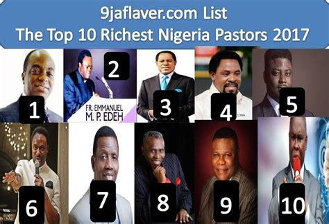 see the top 10 richest top 10 richest pastors in nigeria 2017 list 9jaflaver