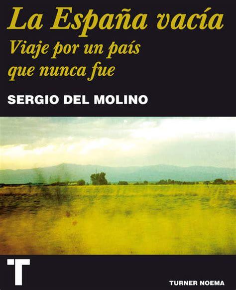 la espana vacia libro e ro leer en linea m 225 s que palabras blog de la biblioteca de palencia la espa 241 a vac 237 a