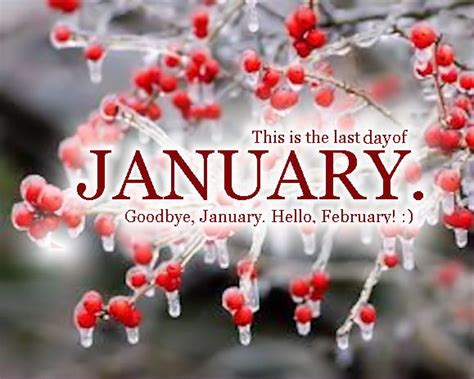 February Birthday Quotes Last Day Of January Quotes Quote Months January January