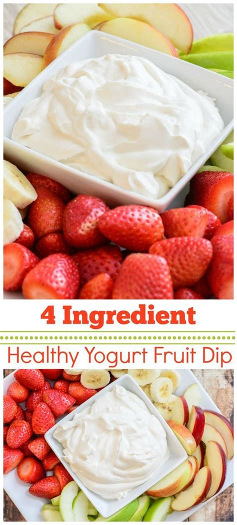 8 Delicious Recipes For Dips by Healthy 4 Ingredient Yogurt Fruit Dip This Healthy And
