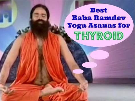 yoga tutorial by baba ramdev 10 best baba ramdev yoga asanas for thyroid treatment