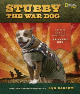 Sgt Stubby Bio Stubby The War By Bausum