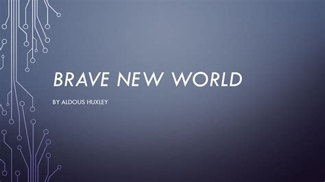 books with similar themes to brave new world brave new world by aldous huxley ppt video online download