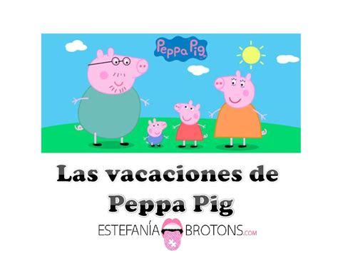 libro peppa pig de vacaciones photos from estefan 237 a brotons recursos para maestros s post