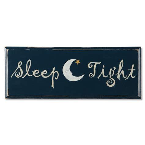 Wood Signs Home Decor by Sleep Tight Sign Sturbridge Yankee Workshop