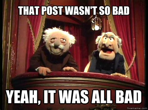 Statler And Waldorf Meme - livememe com statler and waldorf