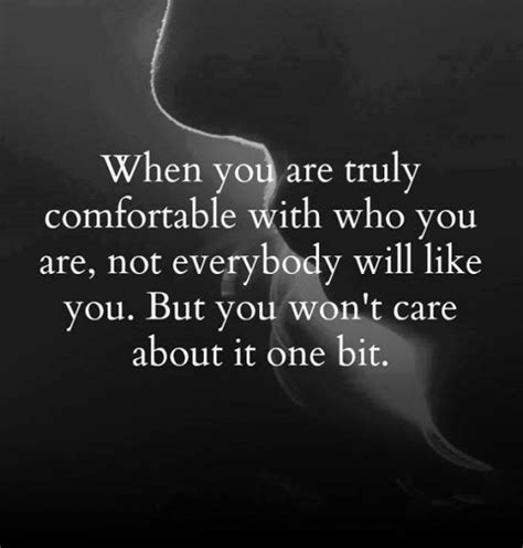 being comfortable with who you are quotes about being comfortable with yourself quotesgram
