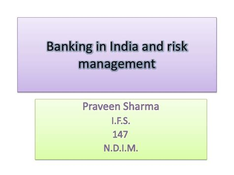 Executive Mba In Banking And Finance In India by Banking In India And Risk Management