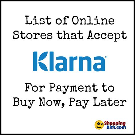 stores that accept klarna to buy now pay later