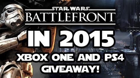 Star Wars Battlefront Xbox One Giveaway - star wars battlefront 3 e3 2015 ps4 xbox one giveaway trailers gameplay release