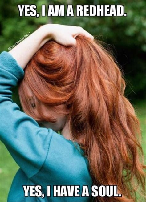 Red Hair Meme - best 25 redhead quotes ideas on pinterest ginger quotes