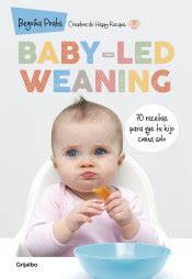 baby led weaning 70 841644983x baby led weaning 70 recetas para que tu hijo coma solo agapea libros urgentes