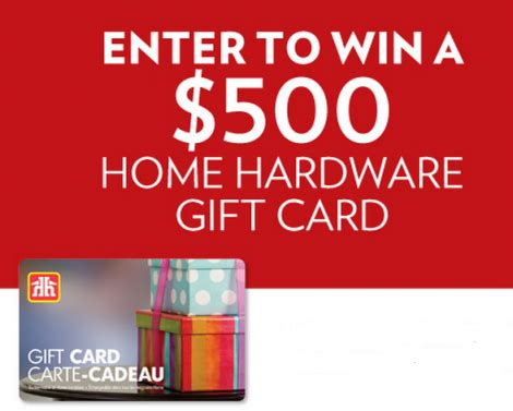 Enter To Win Gift Cards - enter to win 500 home hardware gift card