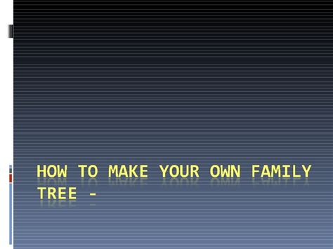 How To Make Your Own - how to make your own family tree