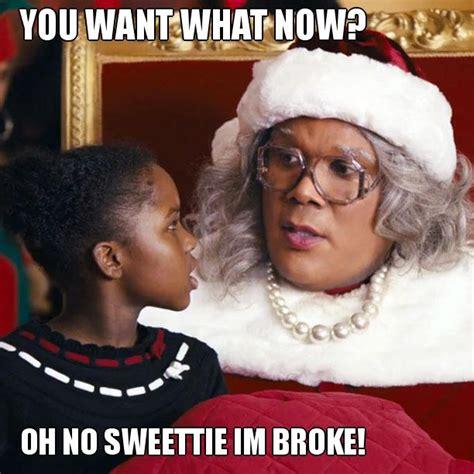 Black Christmas Meme - say what now madea meme gallery hellobeautiful