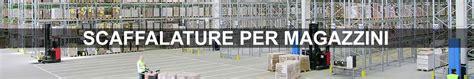 scaffali autoportanti scaffali per magazzini autoportanti e dinamici block sistem