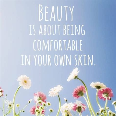 comfortable in your own skin quotes quotes about being comfortable in your own skin quotesgram