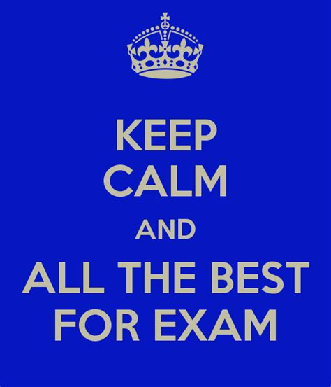 all the best keep calm and all the best for exam poster kaoru keep