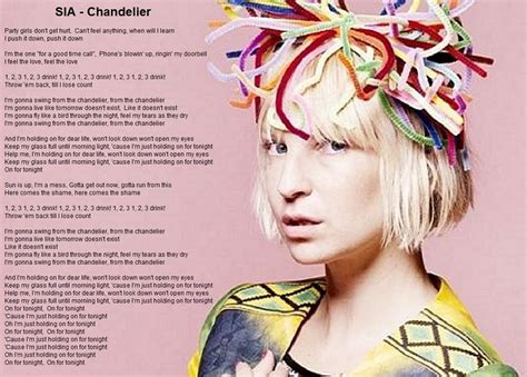 Lyrics To Chandelier By Sia Chandelier Sia Song Lyrics