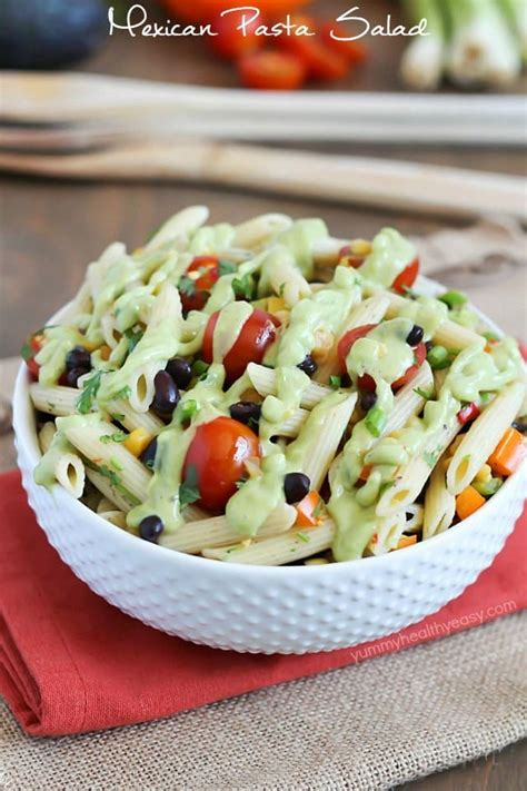 yummy pasta salad mexican pasta salad yummy healthy easy