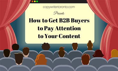 how to get your s attention when how to get b2b buyers to pay attention to your content