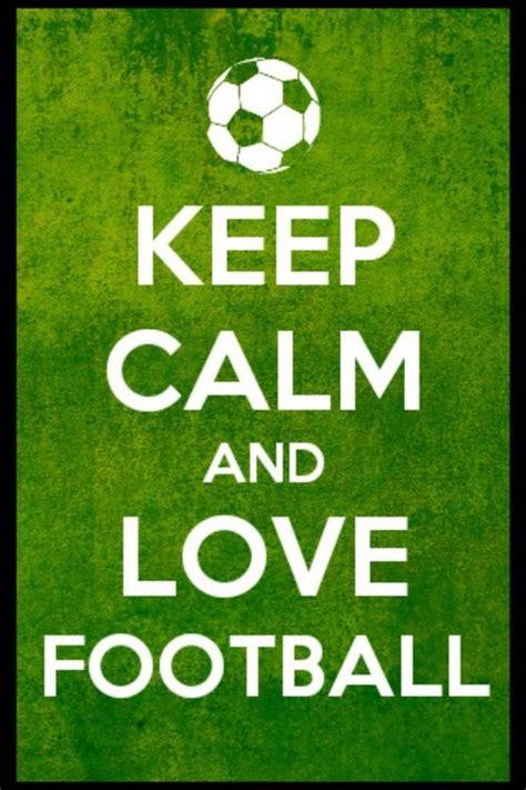 imagenes de keep calm futbol im 225 genes de keep calm para los amantes de f 250 tbol todas