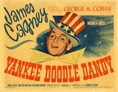 yankee doodle dandy yankee doodle dandy 1942 great american things