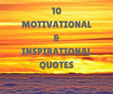 66 best images about inspirational and motivational quotes 10 motivational and inspirational quotes breakaway staffing