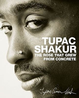 biography tupac book the rose that grew from concrete book by tupac shakur 5