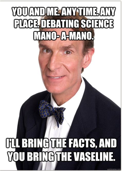 Bill Nye Meme - bill nye memes image memes at relatably com