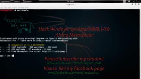 metasploit tutorial windows 10 hacking windows 7 8 8 1 10 using metasploit tutorial by