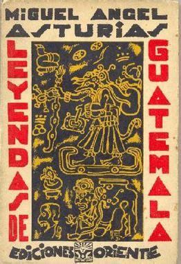 leyendas de guatemala 9500390272 leyendas de guatemala wikipedia