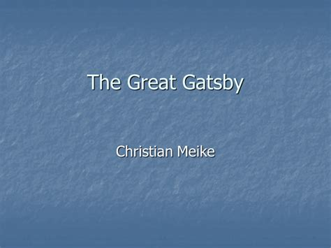 Great Gatsby Ppt Powerpoint Presentation Ppt Great Powerpoint