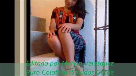 modelos jovenes bellas haciendo estriptis gratis chicas de chichicastenango quiche 2017 guatemala youtube