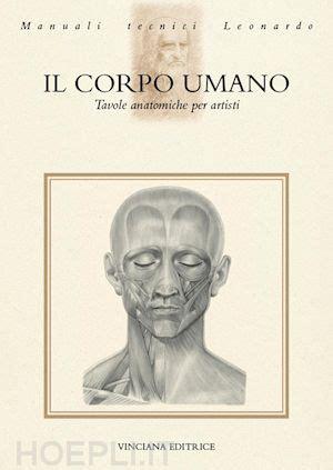 tavole anatomia umana corpo umano tavole anatomiche per artisti aa vv