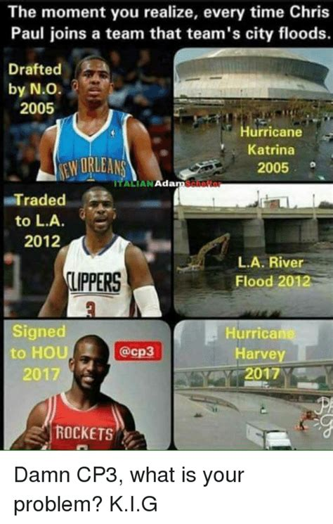 Chris Paul Memes - the moment you realize every time chris paul joins a team