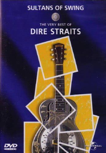 dire straits sultans of swing alchemy dire straits sultans of swing the very best of dvd at