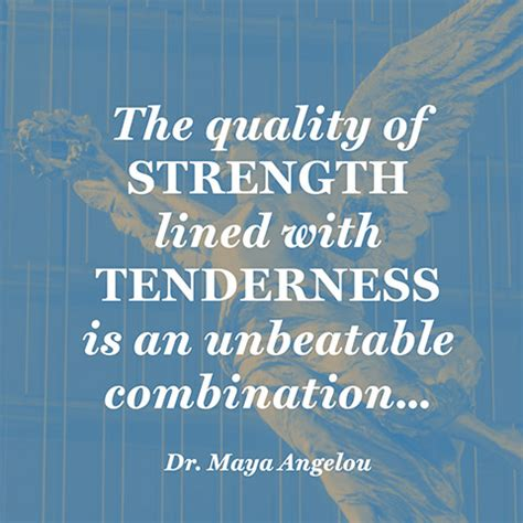 quote  strength maya angelou