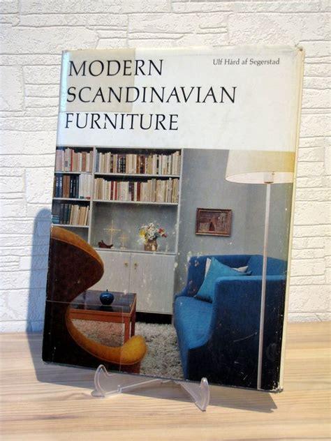 modern furniture book modern scandinavian furniture book published 1963