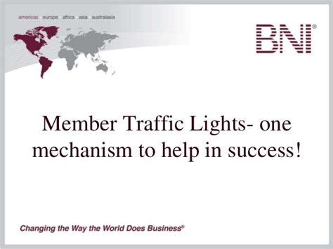 members lights bni member traffic lights how to get to green