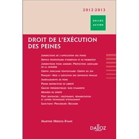 bureau execution des peines droit de l ex 233 cution des peines broch 233 martine herzog