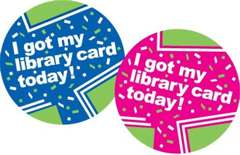 Template I Got My Library Card Today by Rivershore Reading Store And Www Libraryfun