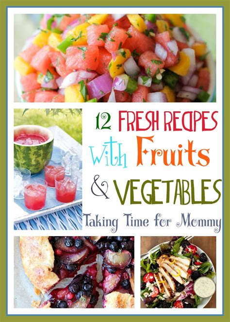 12 fresh recipes with fruits and vegetables foodie
