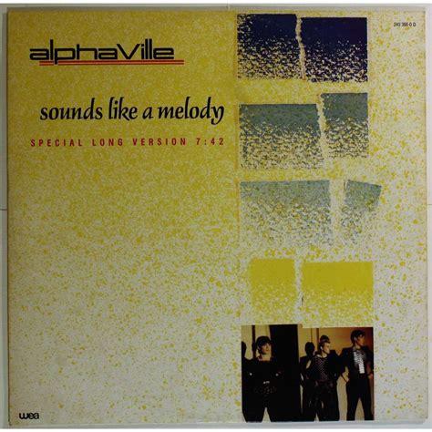 alphaville sounds like a melody sounds like a melody special long version de alphaville
