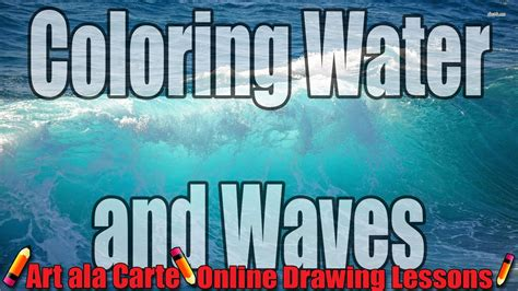 how to color water how to color water and wave with your colored pencils