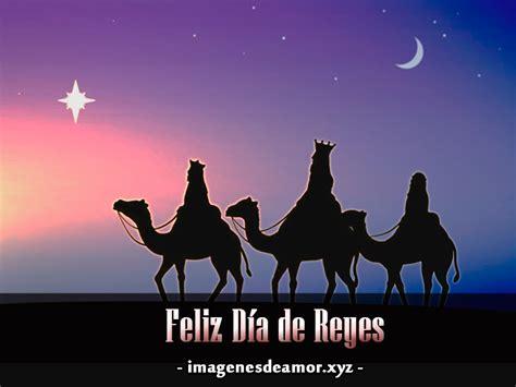 dias de reyes magos 8466763392 hermosas tarjetas para compartir en el d 237 a de reyes