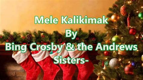 mele kalikimaka  lyrics  bing crosby  andrews sisters youtube